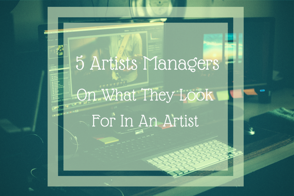 Computer and desk with graphic that reads 5 artist managers on what they look for in an artist